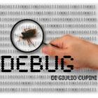 Debug di Giulio Cupini